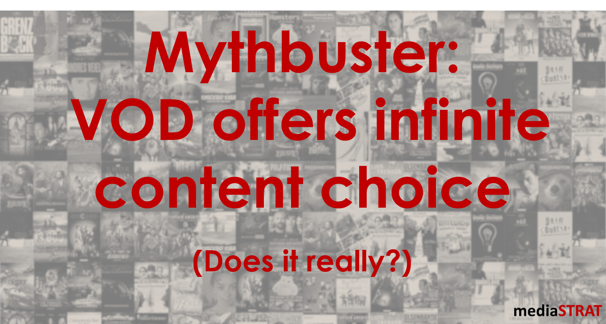Mythbuster: VOD Offers Infinite Content Choice